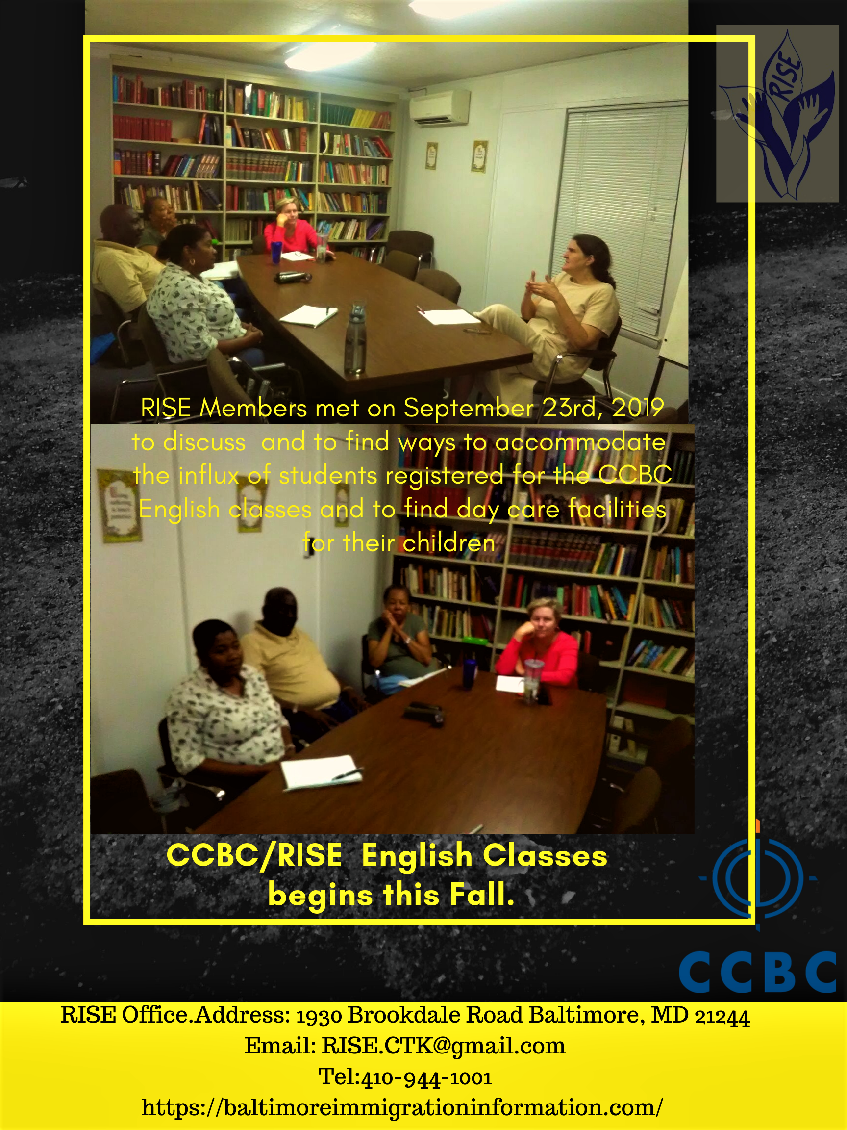Dealing with the Influx and accommodating new English Learners at RISE/CCBC Fall Classes