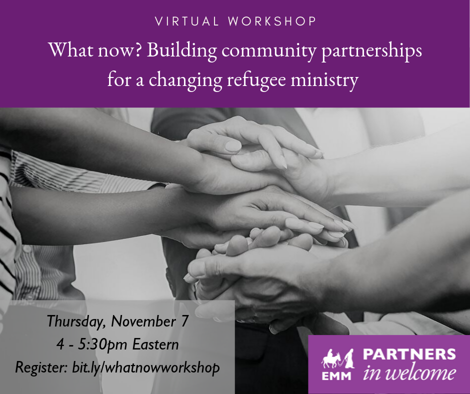 What now? Building community partnerships for a changing refugee ministry